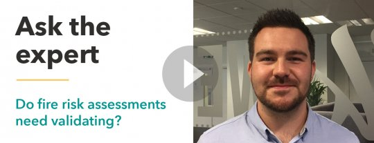 Do fire risk assessments need validating?