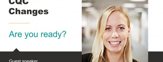 Video – CQC Changes – Are you ready?