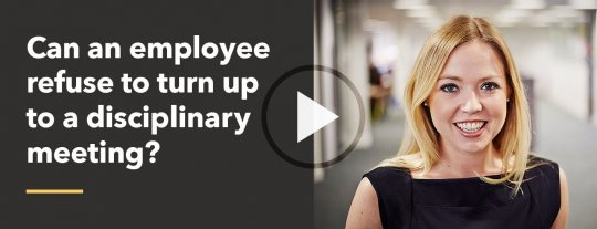 Can an employee refuse to turn up for a disciplinary?