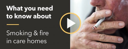 Smoking and fire in care homes