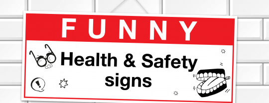 9 funny Health & Safety signs