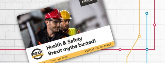 Health & Safety Brexit myths busted!
