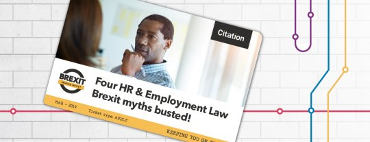 Four HR & Employment Law Brexit myths busted!